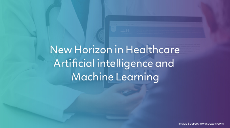 New Horizon in Healthcare Artificial intelligence and Machine Learning